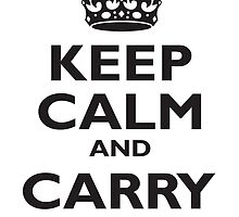 KEEP CALM & CARRY ON, BE BRITISH, BLIGHTY, UK, WWII, PROPAGANDA, IN BLACK by TOM HILL - Designer