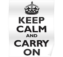 KEEP CALM & CARRY ON, BE BRITISH, BLIGHTY, UK, WWII, PROPAGANDA, IN BLACK Poster