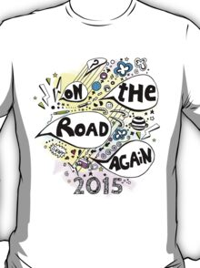 On the road again tour 2015 T-Shirt
