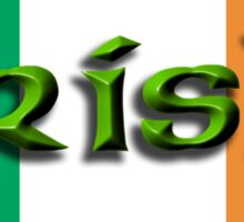 IRISH & PROUD OF IT, IRELAND, IRELAND & FLAG, EIRE Sticker