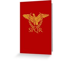 Senatus Populusque Romanus The Senate and People of Rome Greeting Card