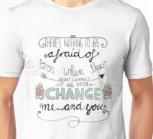 Night Changes Unisex T-Shirt