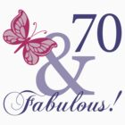Fabulous 70th Birthday by thepixelgarden