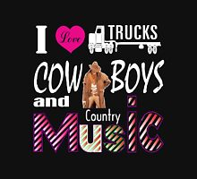 i love trucks cowboys and country music Unisex T-Shirt