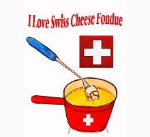 I Love Swiss Cheese Fondue Unisex T-Shirt
