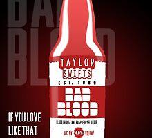 Taylor Swift's Bad Blood Bottle Advertisement by Daniel Bonney