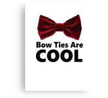 Bow Ties Are Cool - Phone Case Canvas Print