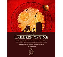 The Children of Time - 2015 Quote Photographic Print