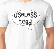 Insults Collection: Useless Toad Unisex T-Shirt