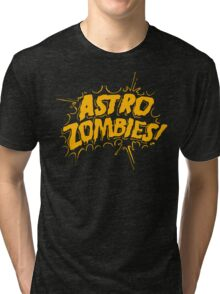 Astro Zombies Tri-blend T-Shirt