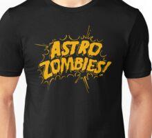Astro Zombies Unisex T-Shirt