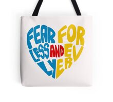 Fearlessly and Forever Tote Bag