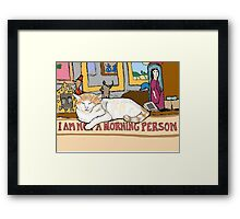 Charlie is Not a Morning Person Framed Print