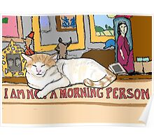 Charlie is Not a Morning Person Poster