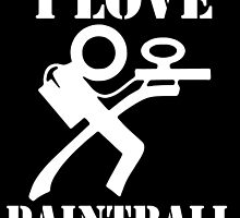 I LOVE PAINTBALL by birthdaytees