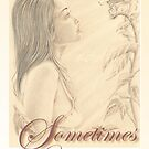 """""""Butterfly"""" - Sometimes ... by John D Moulton"""