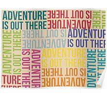 adventure is up there Poster