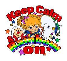 Keep Calm & Rainbow On (Light) by Ellador