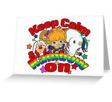 Keep Calm & Rainbow On (Light) Greeting Card