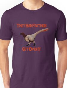 Feathers - Get Over It Unisex T-Shirt