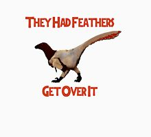 Feathers - Get Over It T-Shirt
