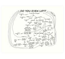 Do You Even Lift Art Print