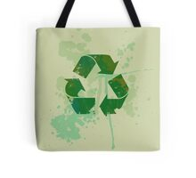 Reduce reuse recycle be green Tote Bag
