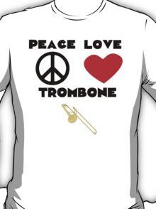 Peace Love Trombone T-Shirt