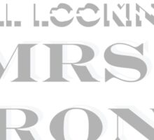I'm still looking for Mrs. Wrong Sticker