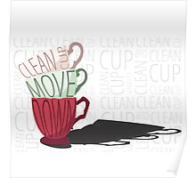 Clean Cup Poster