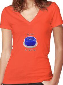 do not push Women's Fitted V-Neck T-Shirt