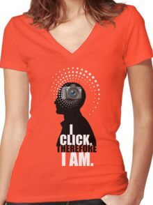 I Click, Therefore I Am Women's Fitted V-Neck T-Shirt
