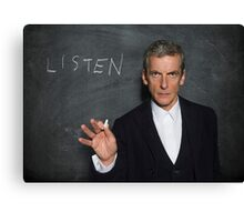 Doctor Who - Listen Canvas Print