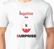 Legalize the Surprise! Unisex T-Shirt