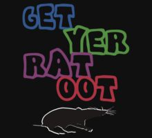 get yer rat oot by jsl87