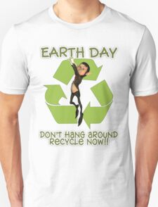 Earth Day T Shirt Recycle Now Dangling Elf T-Shirt