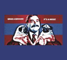 Grab a Broom it's a mess by cordug