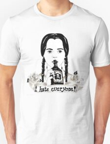 Wednesday Addams - I Hate Everyone  T-Shirt