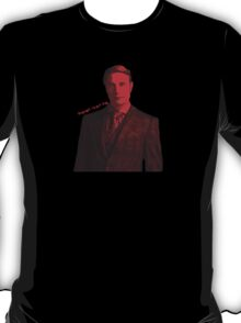Hannibal - Pleased to eat you T-Shirt