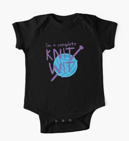 I'm a complete  KNIT WIT with ball of wool and knitting needles One Piece - Short Sleeve