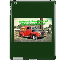 """""""Redneck Rendition of 'Meals on Wheels'""""... prints and products iPad Case/Skin"""
