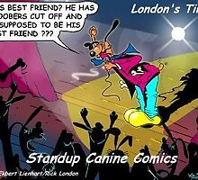 Neutered Dog As Standup Comic:  A Londons Times Cartoons by Rick  London