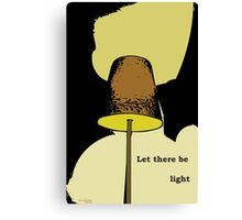 Let there be light Canvas Print
