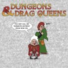 Dungeons & Drag Queens by Fanton
