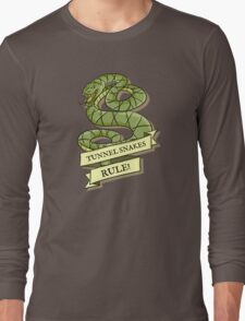 Tunnel Snakes Rule! Long Sleeve T-Shirt