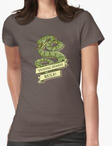 Tunnel Snakes Rule! Womens Fitted T-Shirt