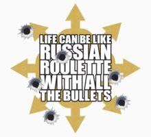Russian Roulette by Brett Perryman