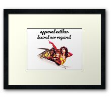Approval not required Framed Print