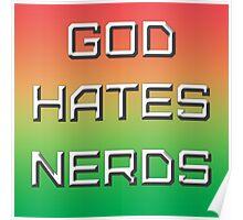 GOD HATES NERDS Poster