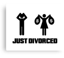 Funny Divorce Shirt - Just Divorced Wife Taking Money Canvas Print